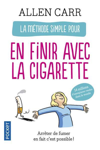La méthode simple pour en finir avec la cigarette  -  Allen CARR - Pocket