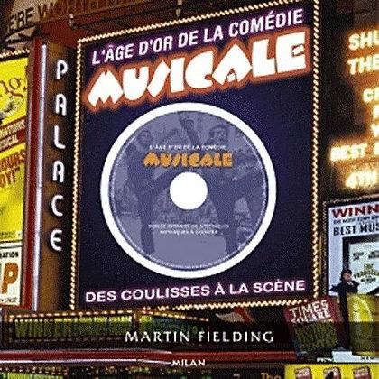 L'age D'or De La Comédie Musicale - (1 Cd Audio) - Fielding Martin - Milan