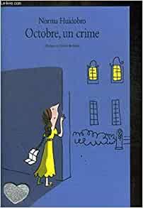 Octobre, un crime - Norma Huidobro - L'école des Loisirs