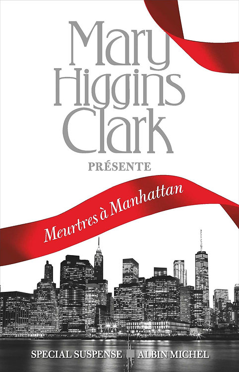 Meurtres À Manhattan  - Mary Higgins Clark  - Albin Michel