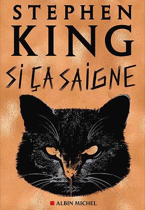 Si ça saigne - Stephen King - Albin Michel