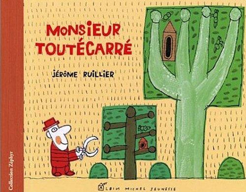 Monsieur Toutécarré - Ruillier Jérôme - Albin Michel Jeunesse