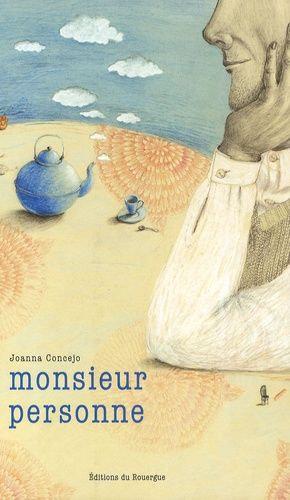 Monsieur Personne - Concejo Joanna - Editions Rouergue
