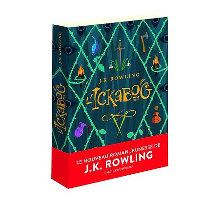 L'ickabog - Rowling J.K. - Gallimard Jeunesse