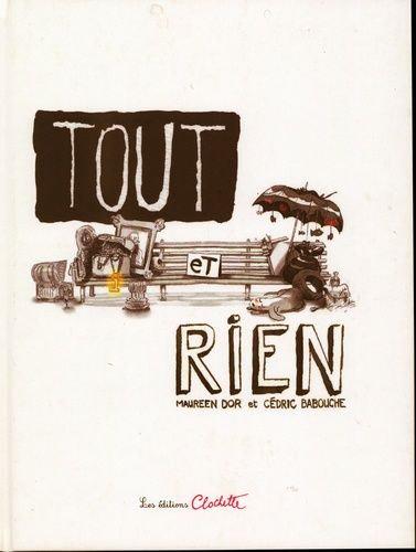 Tout Et Rien - Maureen Dor - Ed Clochette