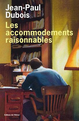 Les Accommodements Raisonnables - Jean-Paul Dubois - Ed de l'olivier -  broché