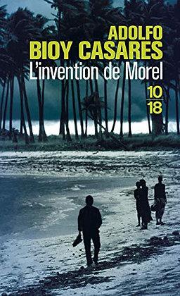 L'invention De Morel - Bioy Casares Adolfo - Edition 10-18