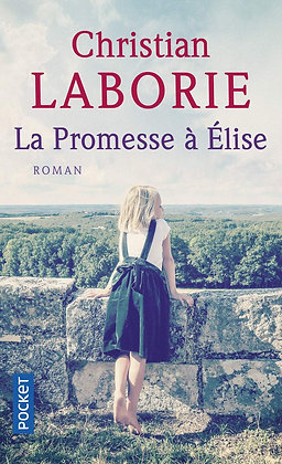 La Promesse à Elise - Christian LABORIE - Pocket