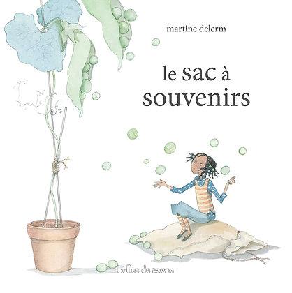 Le Sac À Souvenirs - Martine Delerm - Bulles De Savon