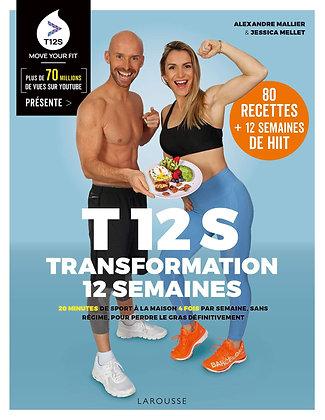 T 12 S - Transformation 12 Semaines - 20 Minutes De Sport À La Maison .....