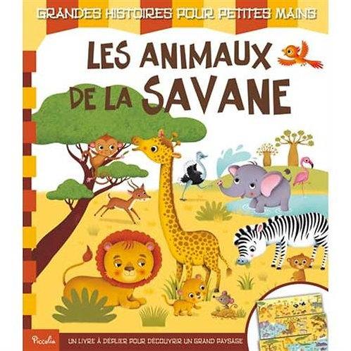 Les animaux de la savane : Un livre à déplier pour découvrir un grand paysage