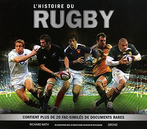 L'histoire Du Rugby - Bath Richard - Editions Gründ