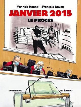 Charlie Hebdo Hors-Série, Le Procès De 2015 - Haenel Yannick - Ed  Les Echappés