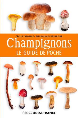 Champignons - Le Guide De Poche - Eyssartier Guillaume