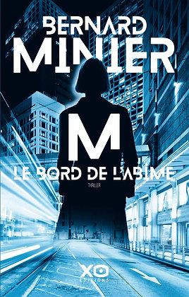 M, Le Bord De L'abîme - Minier Bernard - Xo Editions