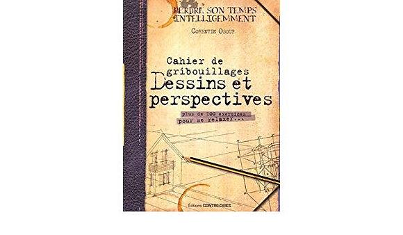 Cahier De Gribouillages Dessins Et Perspectives - Plus De 100 Exercices
