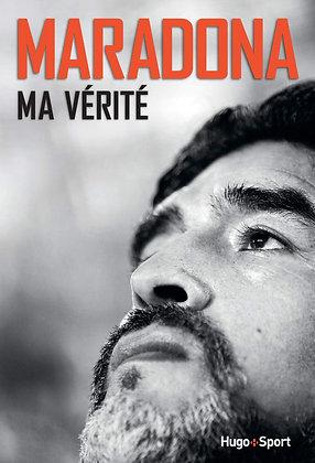 Maradona - Ma Vérité - Diego Maradona -Hugo Sport - 26/05/2016