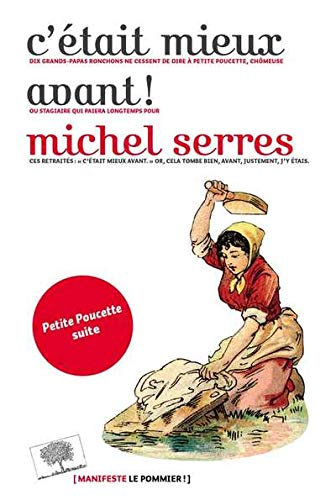 C'était Mieux Avant ! Michel Serres  - Le Pommier