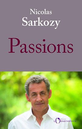 **Nouveauté** - Passions  - Nicolas Sarkozy - Editions de l'observatoire