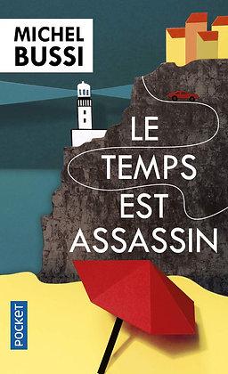 Le temps est assassin -  Michel Bussi  - Pocket