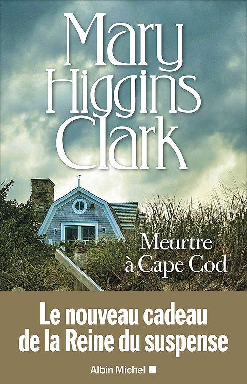 Meurtre à Cape Cod - Mary Higgins Clark - Albin Michel - Livre roman policier