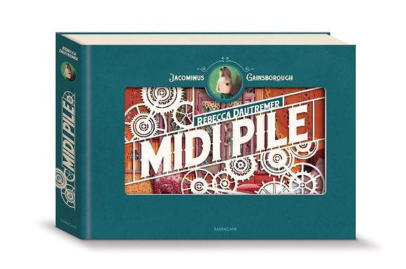 Midi Pile - Rébecca Dautremer - Sarbacane Editions