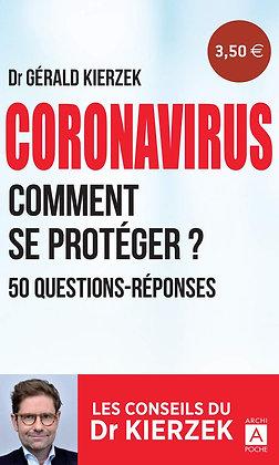 Coronavirus - Comment se protéger ? (Français) Broché – 18 mars 2020