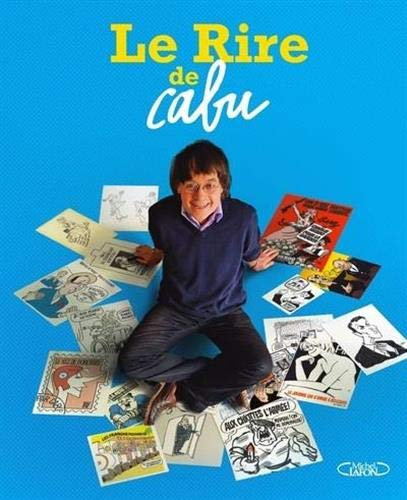 Le Rire de Cabu  - Cabu - Michel Lafon - Livre