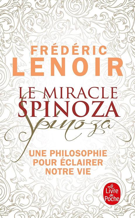 Le Miracle Spinoza - Une Philosophie Pour Éclairer Notre Vie - robert misrahi