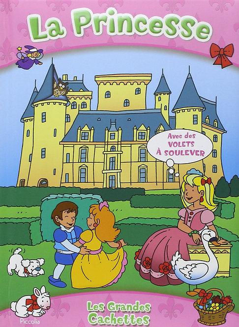 La Princesse . Avec des Volets à soulever - Livre enfant - Piccolia