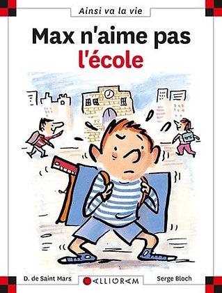 Max N'aime Pas L'école - Serge Bloch - Calligram - Livre enfant