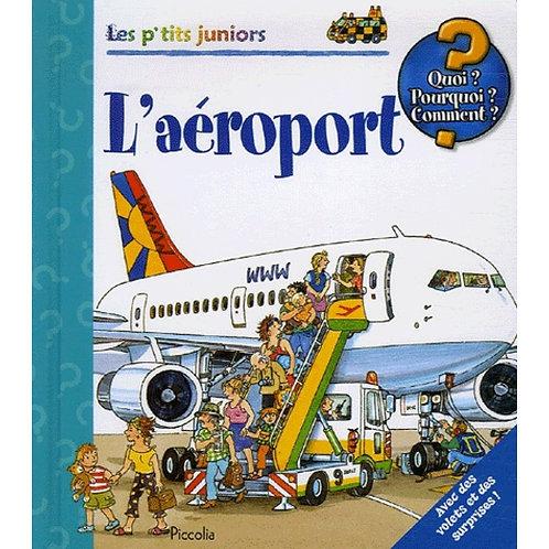 L'aéroport - Wolfgang Metzger - Piccolia - Livre enfants