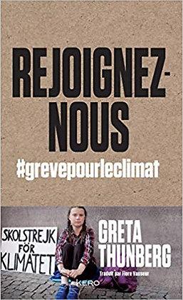 Rejoignez-nous: #grevepourleclimat - Greta Thunberg