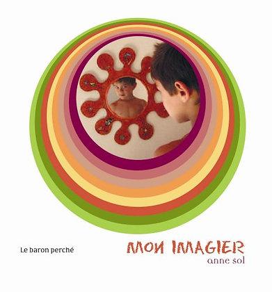L'imagier - Sol Anne - Editions Le Baron Perché