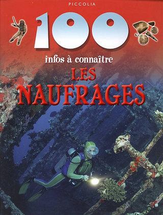 100 infos à connaître - Les Naufrages - Fiona Macdonald - Piccolia