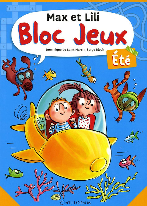 Bloc Jeux Max Et Lili Été -  Dominique de Saint Mars - CALLIGRAM