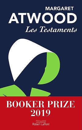 Les Testaments - Atwood Margaret - Editions Robert Laffont
