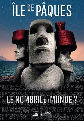 Ile De Pâques - Le Nombril Du Monde ? Museo Editions