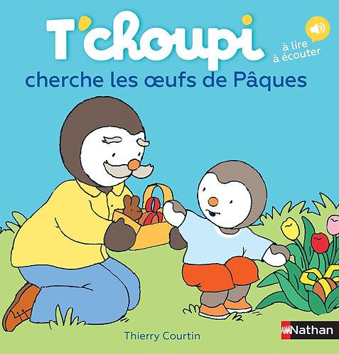 T'choupi Cherche Les Oeufs De Pâques - Thierry Courtin - Nathan