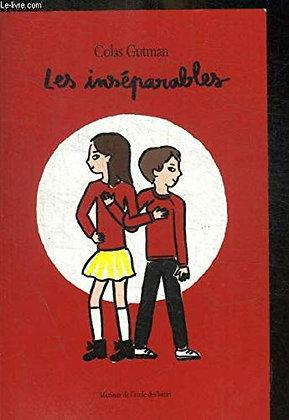 LES INSEPARABLES - Colas Gutman - Maximax De L'ecole Des Loisirs