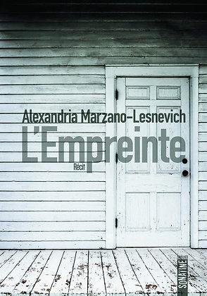 L'empreinte - Marzano-Lesnevich Alexandria - Editions Sonatine