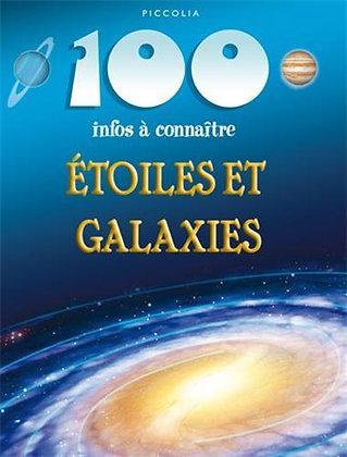 100 infos à connaître - Etoiles et galaxies - Piccolia