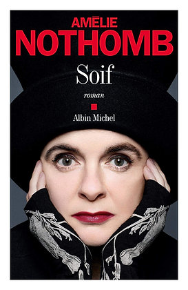 Soif - Nothomb Amélie - Albin Michel