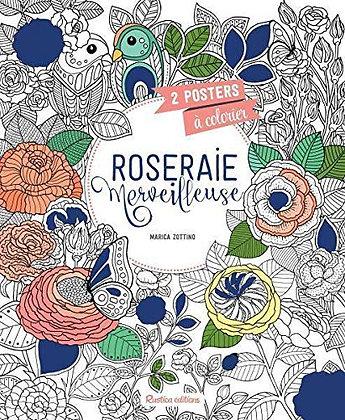 Roseraie Merveilleuse - 2 Posters À Colorier - Zottino Marica - Rustica