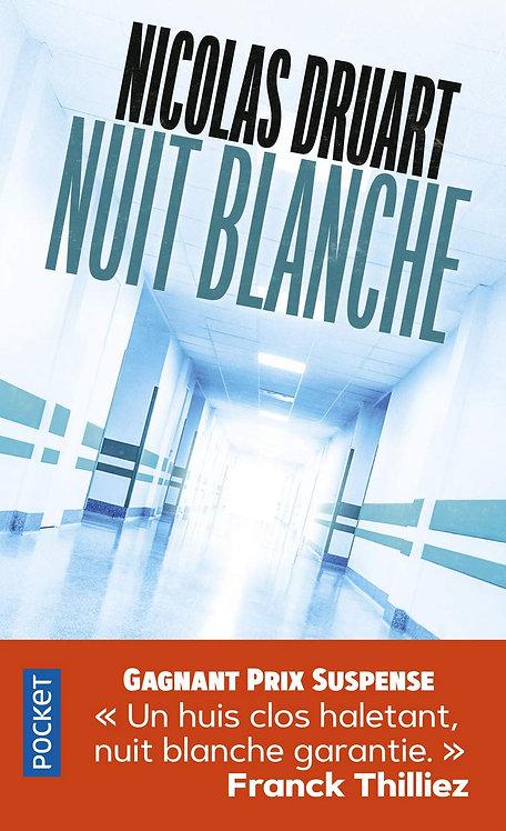 Nuit Blanche - Druart Nicolas - Pocket - ROman Policier