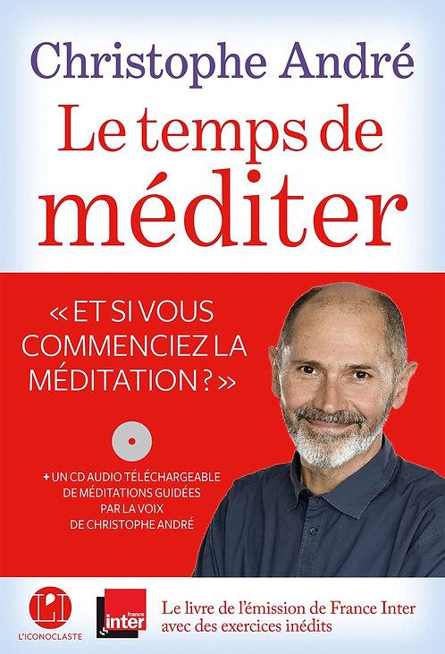 Le Temps De Méditer - (1 Cd Audio Mp3) - André Christophe