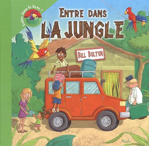 Entre Dans La Jungle - Piccolia - Livre enfant