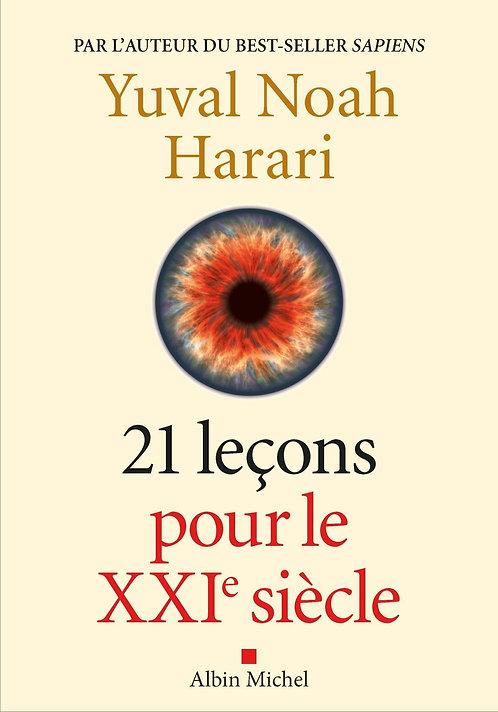 21 Leçons Pour Le Xxie Siècle - Harari Yuval Noah - Albin Michel