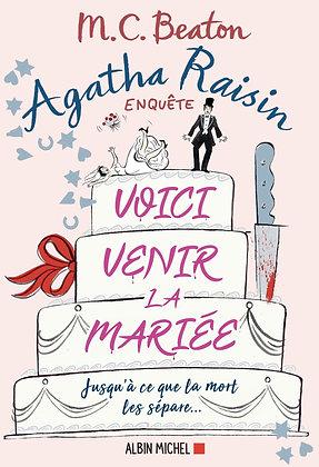 Agatha Raisin 20 - Voici venir la mariée - MC Beaton - Albin Michel