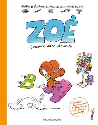 Zoé S'amuse Avec Les Mots - Thierry-Askevis Sylvie - Bayard